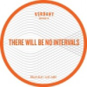 Verdant - There Will Be No Intervals