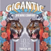 Gigantic Brewing - Hold Tight