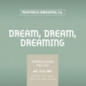 Pentrich Brewing - Dream, Dream, Dreaming