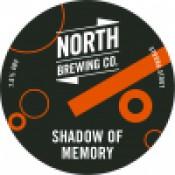 North Brewing - Shadow of Memory