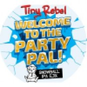 Tiny Rebel - Welcome To the Party Pal!
